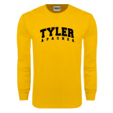 Gold Long Sleeve T Shirt-Arched Tyler Apaches