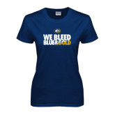 Ladies Navy T Shirt-We Bleed