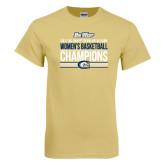 Champion Vegas Gold T Shirt-Big West Conference 2017 Regular Season Womens Basketball Champions Stacked