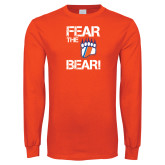 Orange Long Sleeve T Shirt-Fear the Bear with Claw