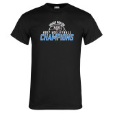 Black T Shirt-2017 Volleyball Champions