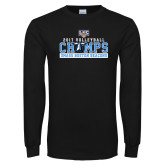 Black Long Sleeve T Shirt-2017 Volleyball Champs