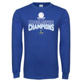 Royal Long Sleeve T Shirt-2018 Womens Basketball Champions