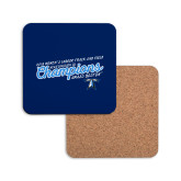 Hardboard Coaster w/Cork Backing-2018 Womens Indoor Track and Field Champions - Script