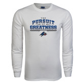 White Long Sleeve T Shirt-The Pursuit of Greatness