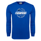 Royal Long Sleeve T Shirt-Mens Basketball Champions with Ball
