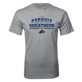 Grey T Shirt-The Pursuit of Greatness
