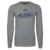 Grey Long Sleeve T Shirt-Volleyball Can You Dig It