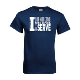 Navy T Shirt-I Serve