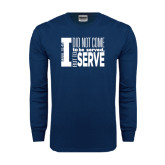 Navy Long Sleeve T Shirt-I Serve