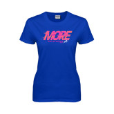Ladies Royal T Shirt-More Than an Athlete