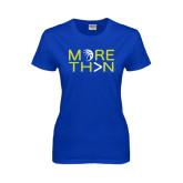 Ladies Royal T Shirt-More Than Basketball