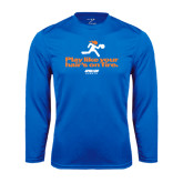 Performance Royal Longsleeve Shirt-Play Like Your Hairs On Fire