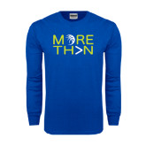 Royal Long Sleeve T Shirt-More Than Basketball