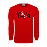 Red Long Sleeve T Shirt-More Than Soccer