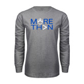 Grey Long Sleeve T Shirt-More Than Football