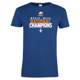 Ladies Royal T Shirt-Movin Mavs National Champions