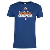 Ladies Royal T Shirt-Movin Mavs National Champions
