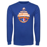 Royal Long Sleeve T Shirt-Movin Mavs NWBA National Champions