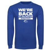 Royal Long Sleeve T Shirt-UTA Athletics is Back