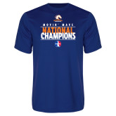 Performance Royal Tee-Movin Mavs National Champions