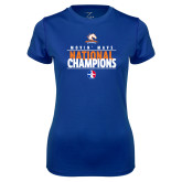 Ladies Syntrel Performance Royal Tee-Movin Mavs National Champions