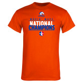 Orange T Shirt-Movin Mavs National Champions