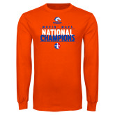 Orange Long Sleeve T Shirt-Movin Mavs National Champions