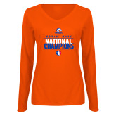 Ladies Orange Long Sleeve V Neck Tee-Movin Mavs National Champions