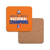 Hardboard Coaster w/Cork Backing-Movin Mavs National Champions
