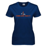 Ladies Navy T Shirt-Come and Take It Flat