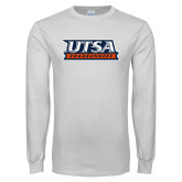 White Long Sleeve T Shirt-UTSA Roadrunners Stacked