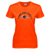 Ladies Orange T Shirt-Come and Take It Arched