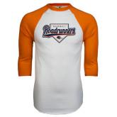 White/Orange Raglan Baseball T Shirt-Roadrunners Baseball Script w/ Plate