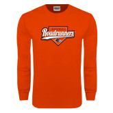 Orange Long Sleeve T Shirt-Roadrunners Baseball Script w/ Plate