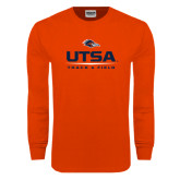 Orange Long Sleeve T Shirt-UTSA Track & Field