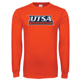 Orange Long Sleeve T Shirt-UTSA Roadrunners Stacked