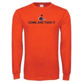 Orange Long Sleeve T Shirt-Come and Take It Flat