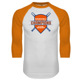 White/Orange Raglan Baseball T Shirt-Championship Gear