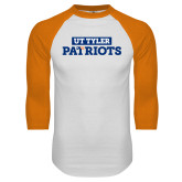 White/Orange Raglan Baseball T Shirt-UT Tyler in Box Patriots