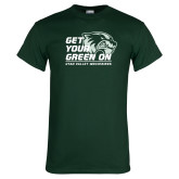 Dark Green T Shirt-Get Your Green On