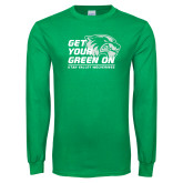 Kelly Green Long Sleeve T Shirt-Get Your Green On