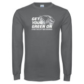 Charcoal Long Sleeve T Shirt-Get Your Green On