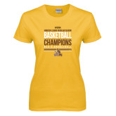 Ladies Gold T Shirt-2017 Mens Basketball Champions Stacked
