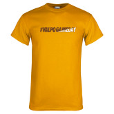 Gold T Shirt-#VALPOGAMEDAY