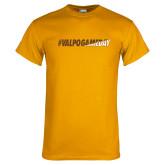 Gold T Shirt-#VALPOGAMEDAY