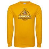 Gold Long Sleeve T Shirt-2017 Mens Basketball Champions Basketball Ribbon
