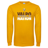 Gold Long Sleeve T Shirt-Valpo Nation