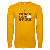 Gold Long Sleeve T Shirt-Bump Set Spike
