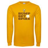 Gold Long Sleeve T Shirt-Bump Set Spike